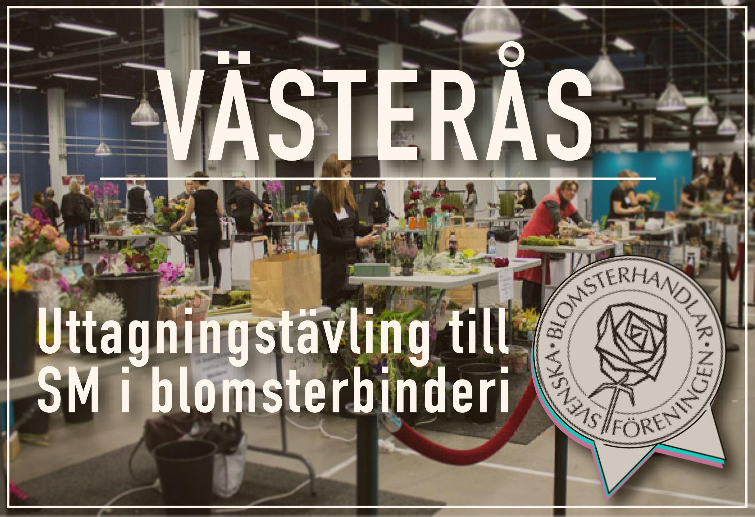 Uttagningstävlig för SM i Blomsterbinderi, Västerås – 9 September